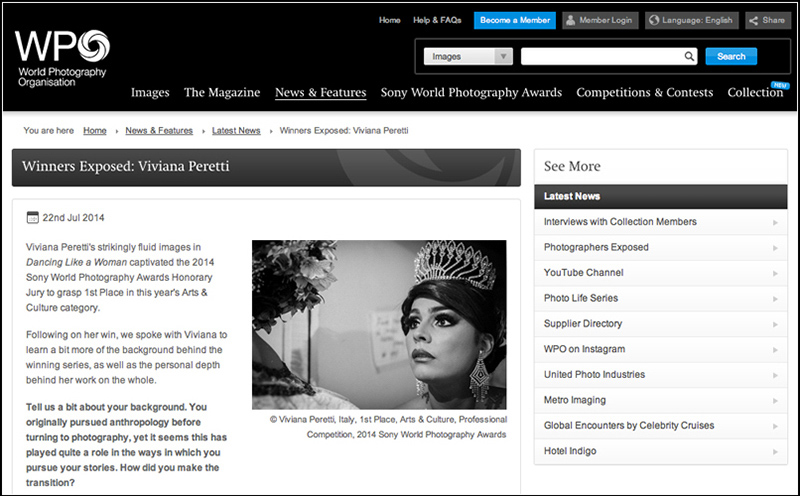 Interview with the WORLD PHOTOGRAPHY ORGANIZATION about the background behind my winning series Dancing Like a Woman, as well as the personal depth behind my work on the whole, July 2014. See more at: http://worldphoto.org/news-and-events/wpo-news/winners-exposed-viviana-peretti