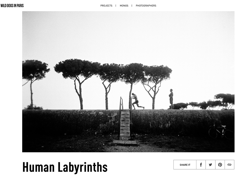 My series Human Labyrinths featured in Wild Dogs in Paris.